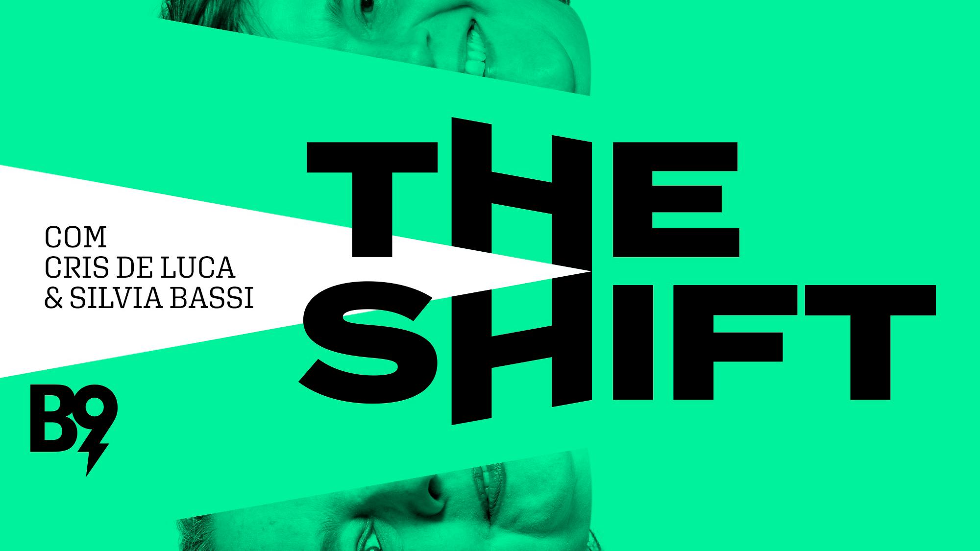 The Shift #03 - O trabalho do futuro e o futuro do trabalho
