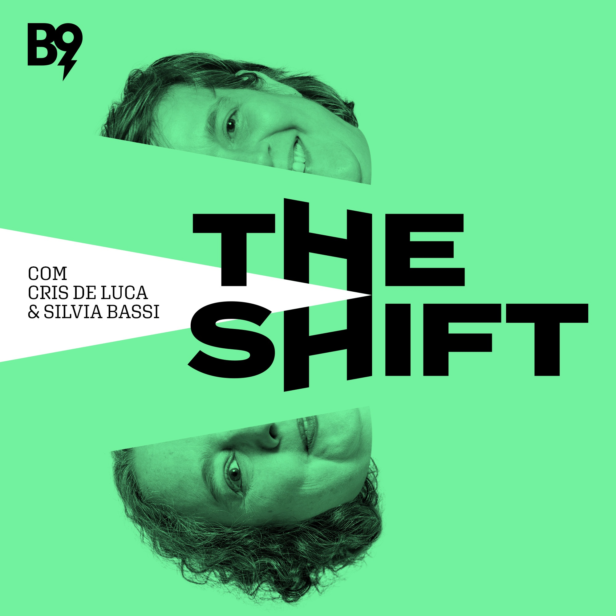 The Shift #67 - Transformação nota dez?