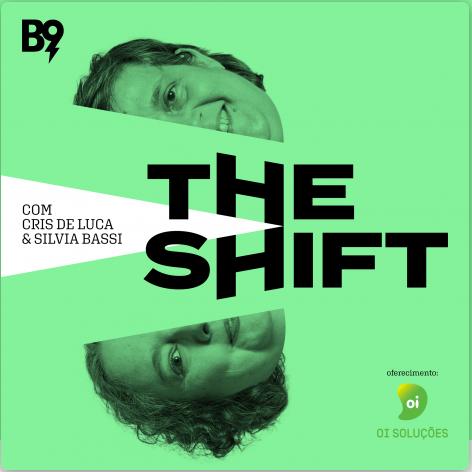 The Shift #59 – Oferecimento Oi Soluções